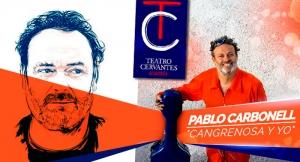 La Cangrenosa y yo, la nueva sátira musical del gran Pablo Carbonell en Teatro Cervantes