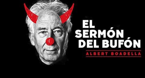 Disfruta de Albert Boadella con El Sermón del Bufón por sólo 9.80€ en el auditorio de El Ejido
