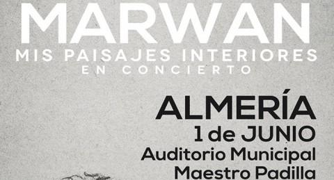 ¡¡Marwan en concierto!! Entradas de nivel B en el Auditorio Maestro Padilla