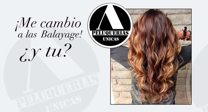 ¡Cambia de look con el secreto de las Estrellas! Mechas Balayage + Peinado + Producto Styling