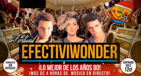 Revive la mejor música de los años 80 con el 'Festival Efectiviwonder' en Teatro Cervantes