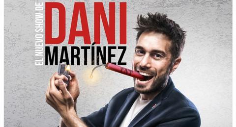 El nuevo show de Dani Martínez: No os preocupéis...ya lo digo yo, en Auditorio Maestro Padilla
