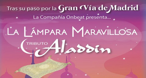 Espectáculo 'La Lámpara Maravillosa - Tributo Aladdin' en Teatro Cervantes